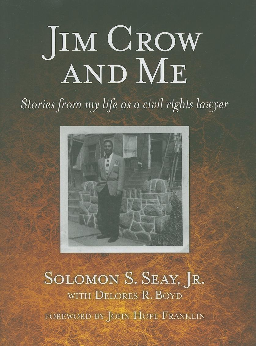 Jim Crow and Me: Stories From My Life As a Civil Rights Lawyer EB9781603061421