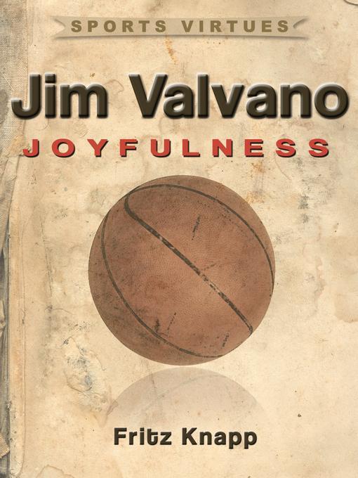 Jim Valvano: Joyfulness EB9781619840546