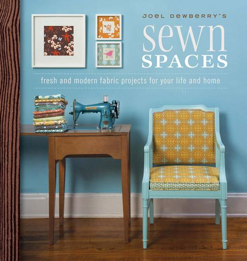 Joel Dewberry's Sewn Spaces EB9781440215322