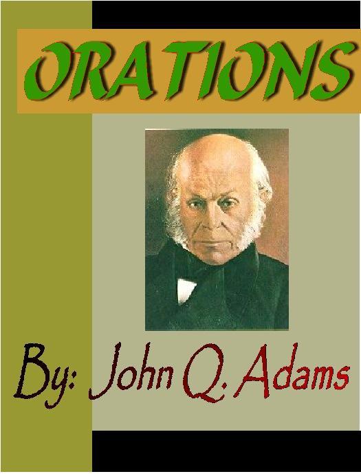 John Adams:  Orations EB9781932681451