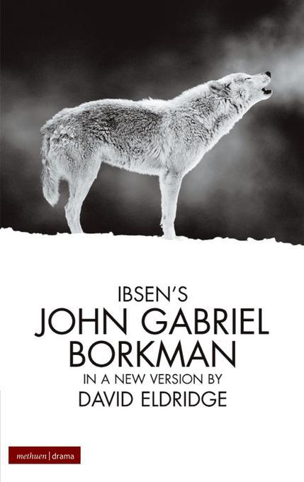 John Gabriel Borkman EB9781408141243
