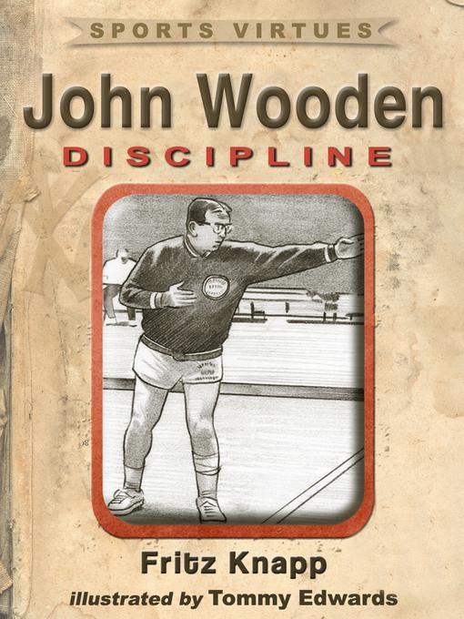 John Wooden: Discipline EB9781619840430