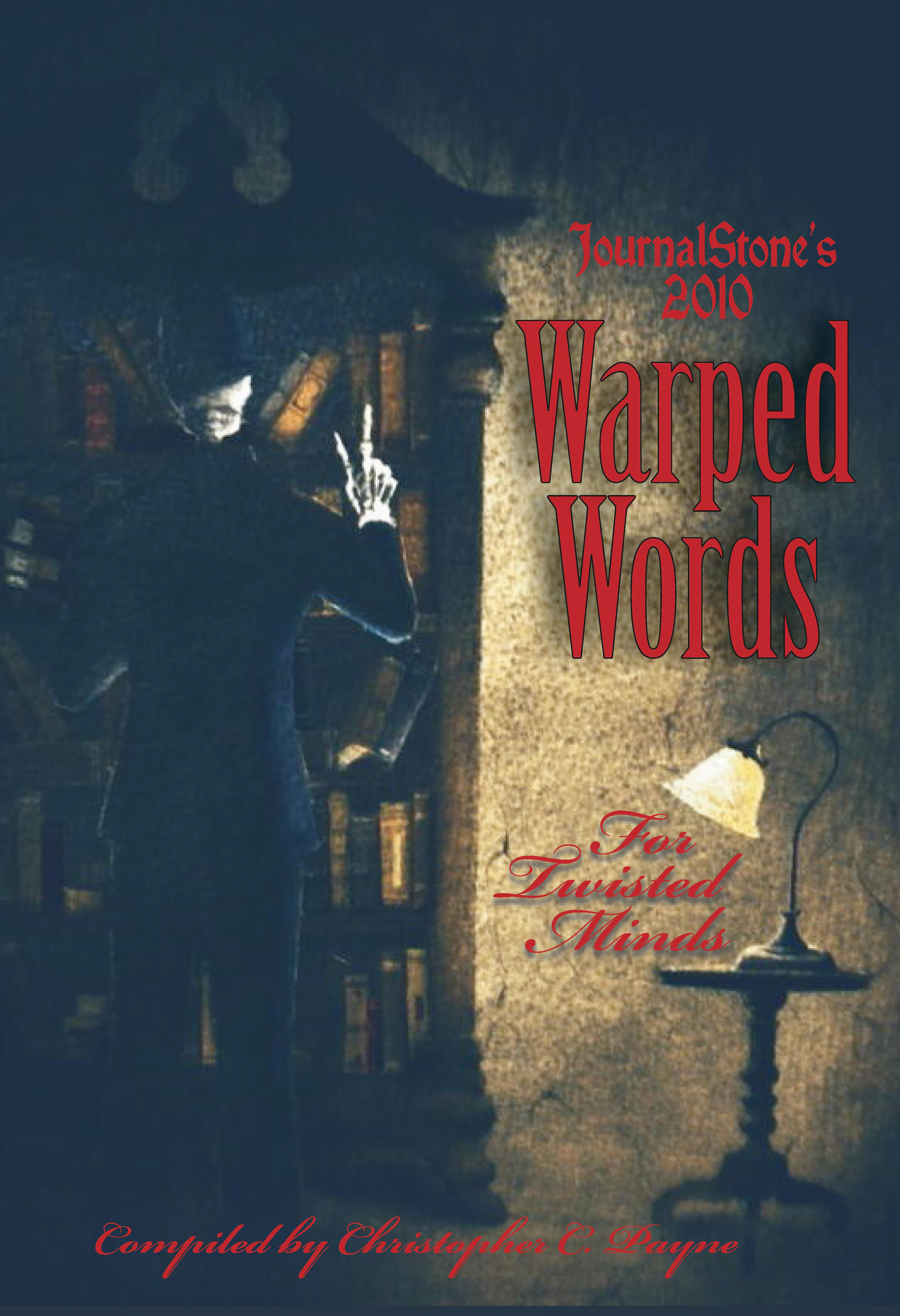 JournalStone's 2010 Warped Words, For Twisted Minds EB9781936564026