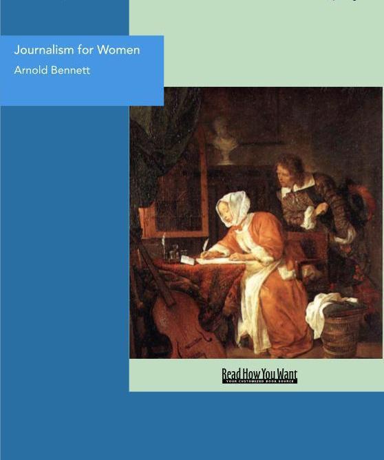 Journalism for Women: A Practical Guide EB9781458702364