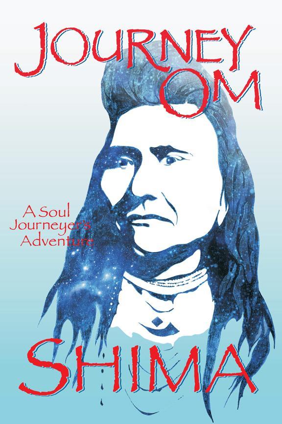 Journey Om: A Soul Journeyer's Adventure EB9781612041223