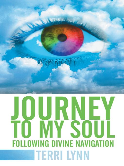 Journey to My Soul: Following Divine Navigation