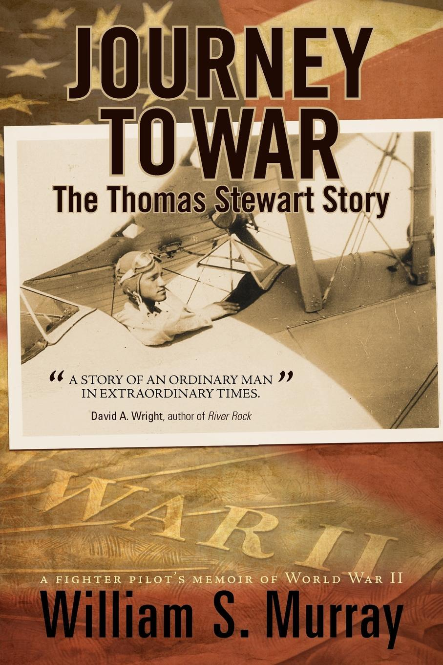 Journey to War: The Thomas Stewart Story EB9781462050895