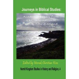 Journeys in Biblical Studies: Academic Papers from SBL International 2008, New Zealand EB9781596893818