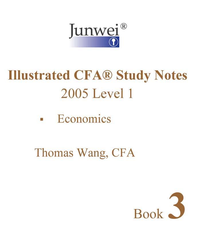 Junwei Illustrated CFA Study Notes - 2005 Level 1 Book 3 EB9781933273020