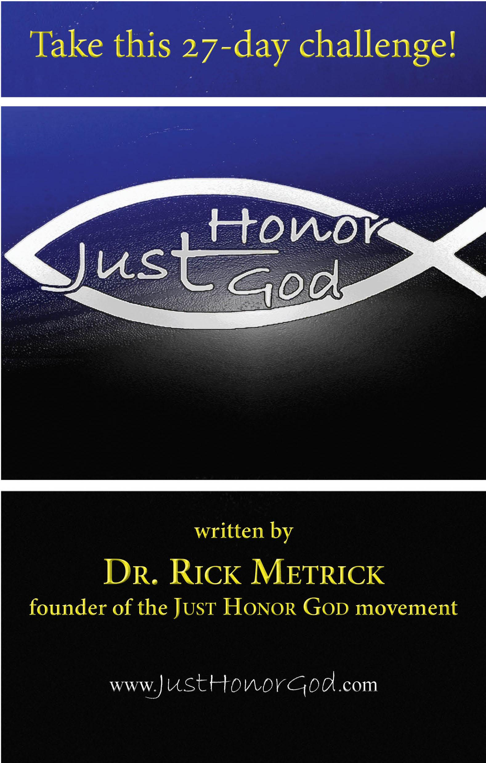 Just Honor God: The 27-Day Challenge EB9781937331030