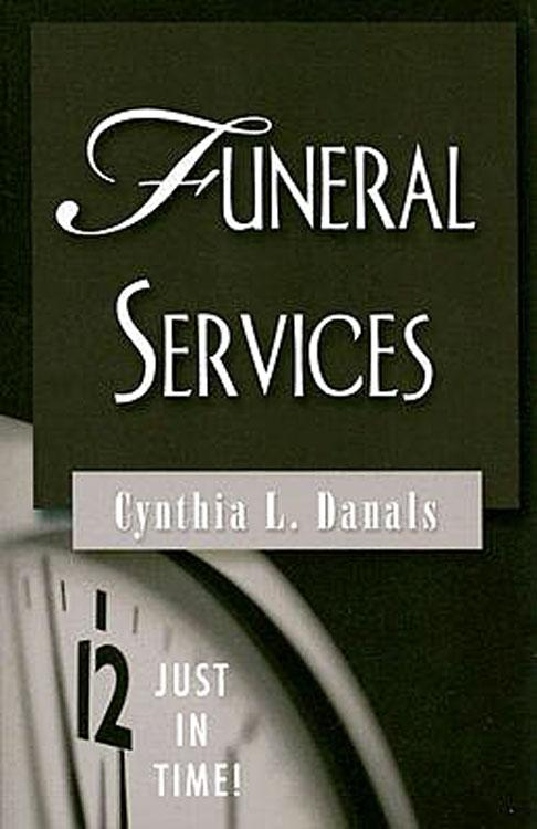 Just in Time Series - Funeral Services EB9781426726309