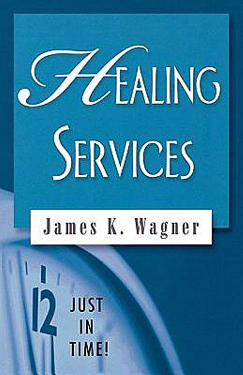 Just in Time Series - Healing Services EB9781426726521