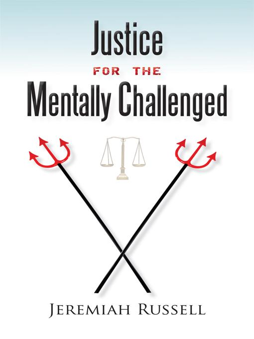 Justice for the Mentally Challenged EB9781462011148