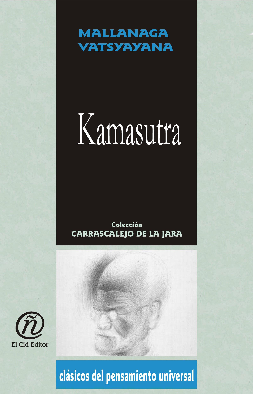 Kamasutra: Colecci?n de Cl?sicos del Pensamiento Universal