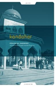 Kandahar Provincial Handbook: A Guide to the People and the Province EB9781936336487