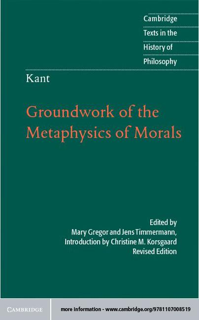 Kant: Groundwork of the Metaphysics of Morals EB9781139368735