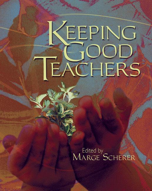 Keeping Good Teachers EB9781416601005