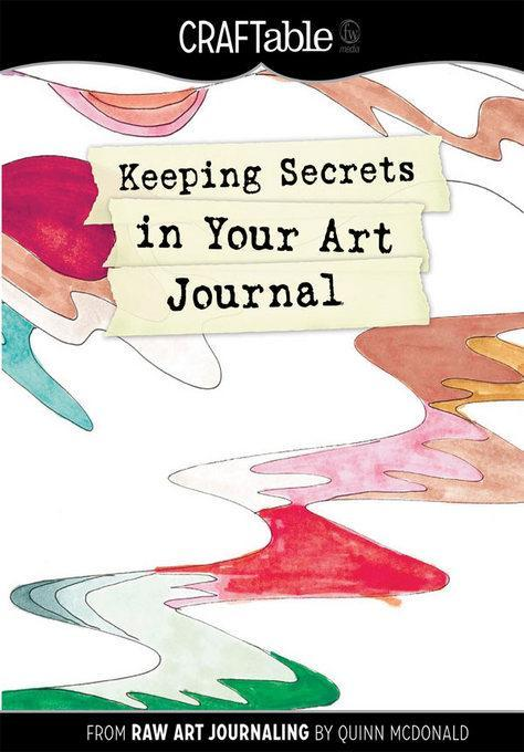 Keeping Secrets in Your Art Journal EB9781440322631