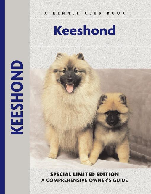Keeshond: A Comprehensive Owner's Guide EB9781593787219