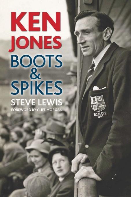 Ken Jones: Boots & Spikes EB9781907524264