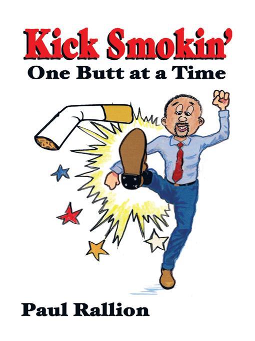 Kick Smokin': One Butt at a Time