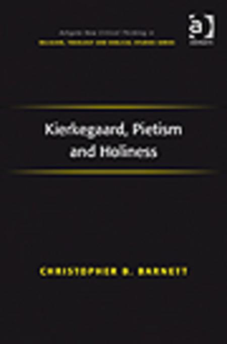 Kierkegaard, Pietism and Holiness EB9781409411574