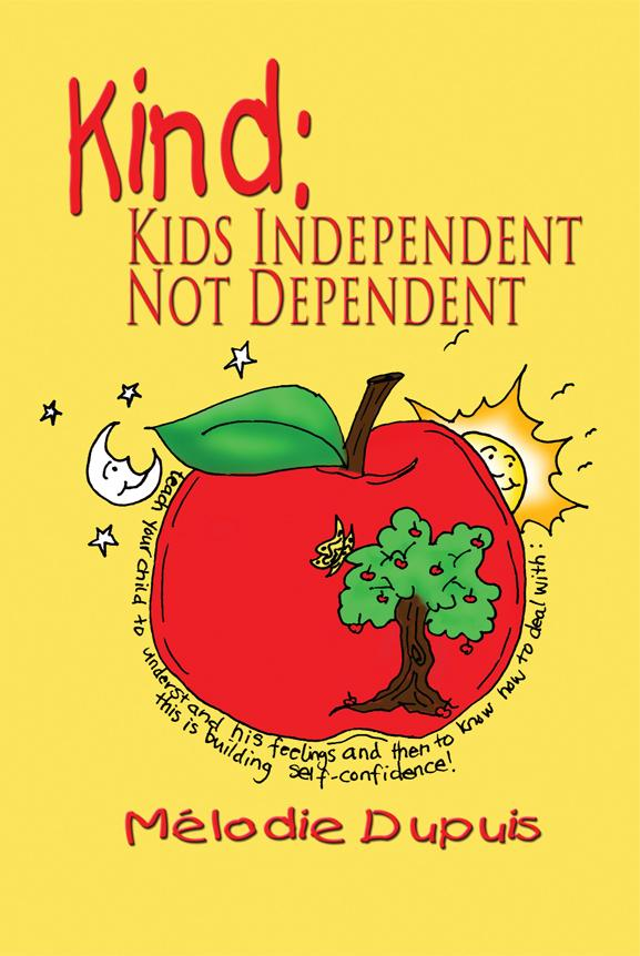 Kind: Kids Independent, Not Dependent EB9781612041438