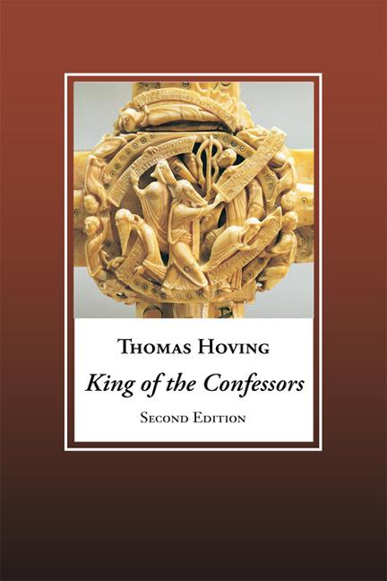 King of the Confessors: A New Appraisal