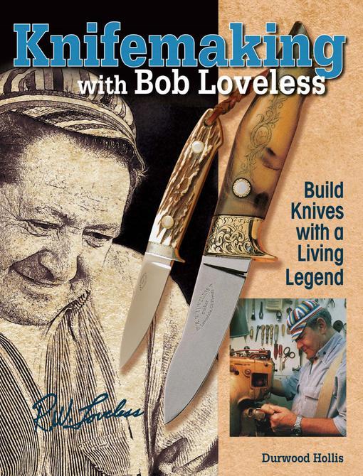 Knifemaking with Bob Loveless EB9781440217883