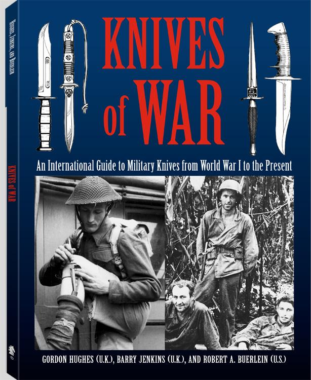 Knives Of War: An International Guide to Military Knives from World War I to the Present EB9781581608328
