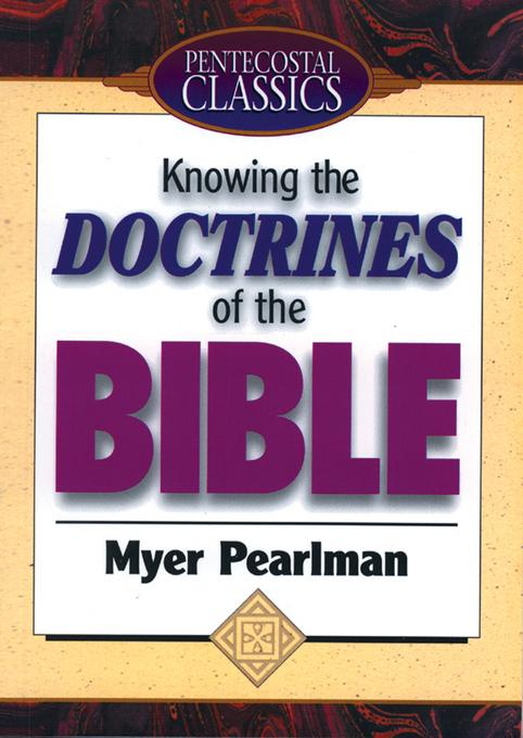 Knowing the Doctrines of the Bible EB9781607311959