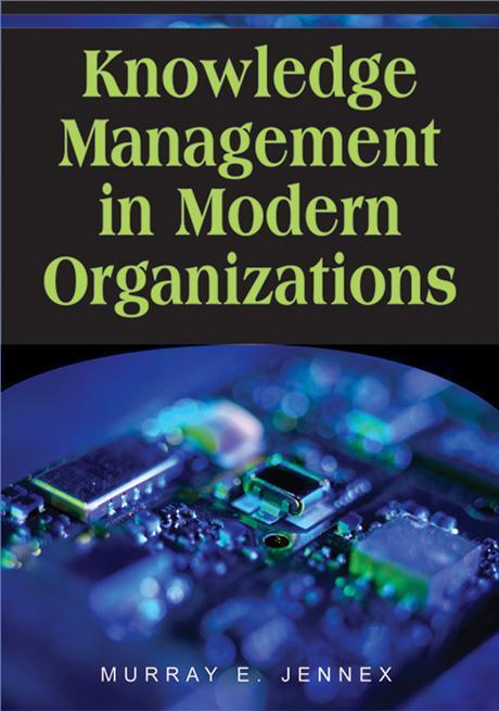 Knowledge Management in Modern Organizations EB9781599042633