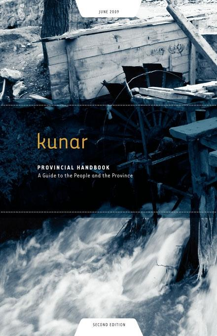 Kunar Provincial Handbook: A Guide to the People and the Province EB9781936336340