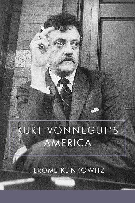 Kurt Vonnegut's America EB9781611171150