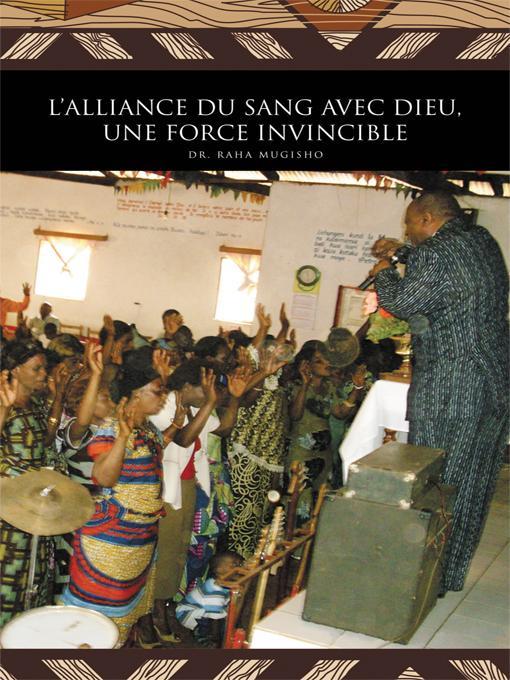 L'ALLIANCE DU SANG AVEC DIEU, UNE FORCE INVINCIBLE EB9781426992674