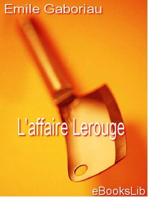 L'affaire Lerouge EB9781412148887