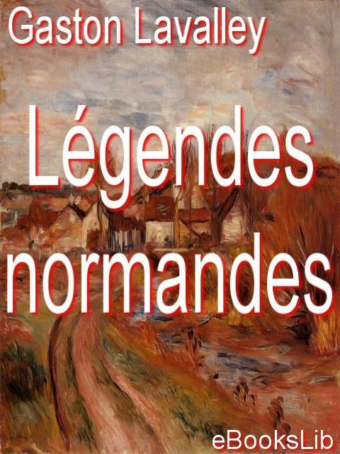 L?gendes normandes EB9781412165778