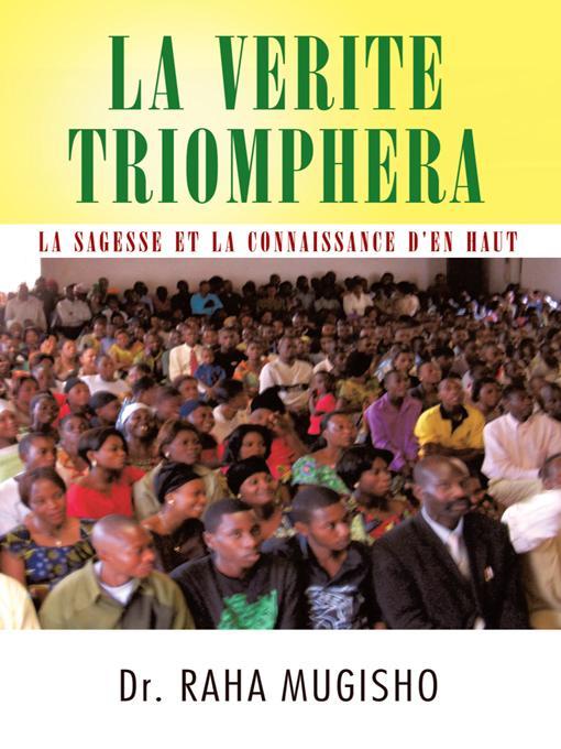 LA VERITE TRIOMPHERA: LA SAGESSE ET LA CONNAISSANCE D'EN HAUT EB9781426933325