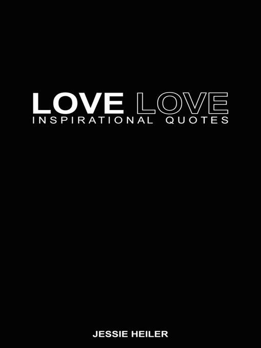 LOVE LOVE: Inspirational Quotes EB9781452503219