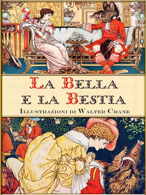 La Bella e la Bestia (edizione illustrata) EB9781908478733