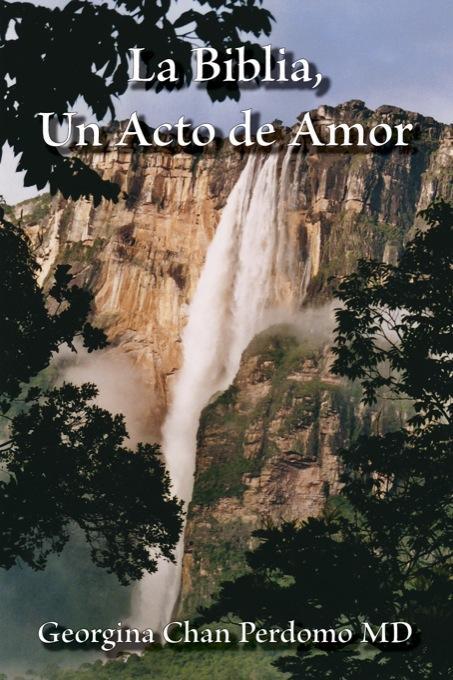 La Biblia, Un Acto de Amor EB9781425153885