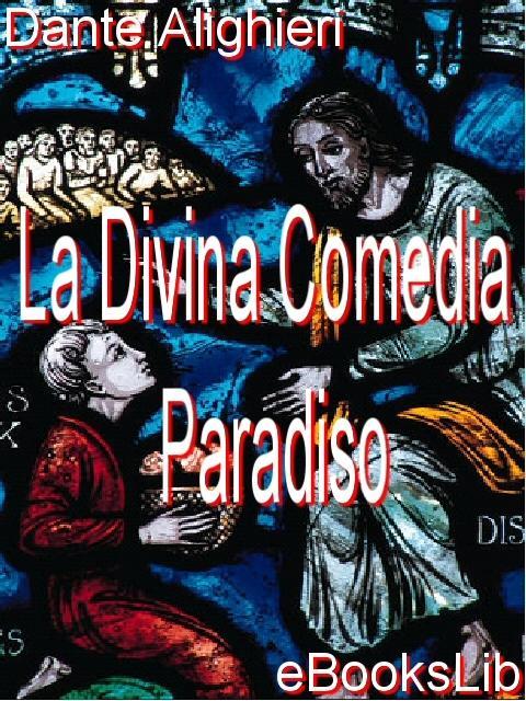 La Divina Comedia - Paradiso EB9781412100717