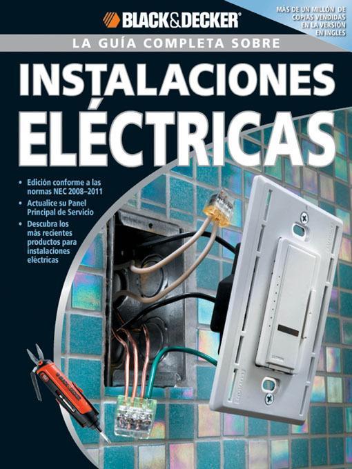 La Guia Completa sobre Instalaciones Electricas EB9781616733971