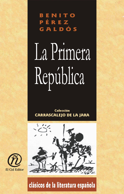 La Nueva Rep?blica: Colecci?n de Cl?sicos de la Literatura Espa?ola