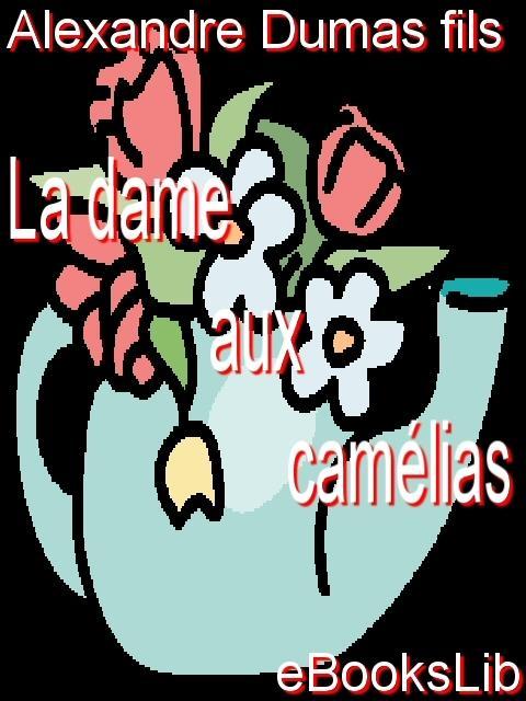 La dame aux cam?lias EB9781554500789