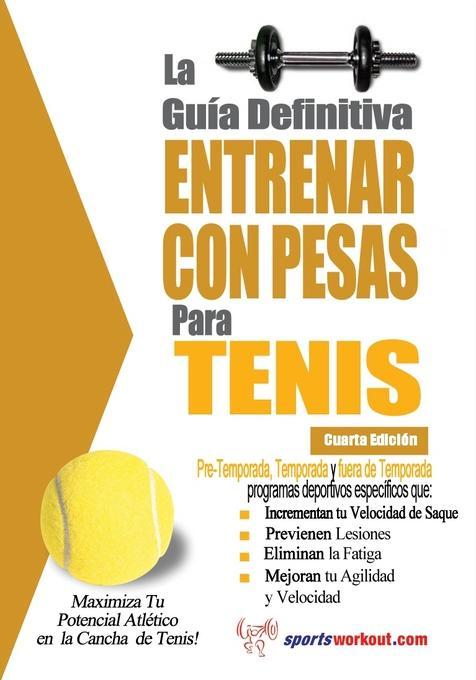 La gu?a definitiva - Entrenar con pesas para tenis EB9781619841109