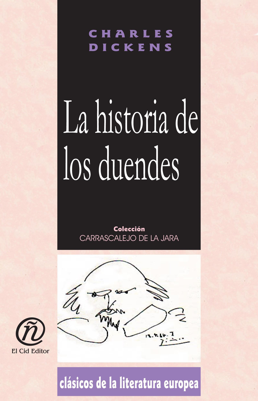 La historia de los duendes que secuestrarona un enterrador: Colecci?n de Cl?sicos de la Literatura Europea