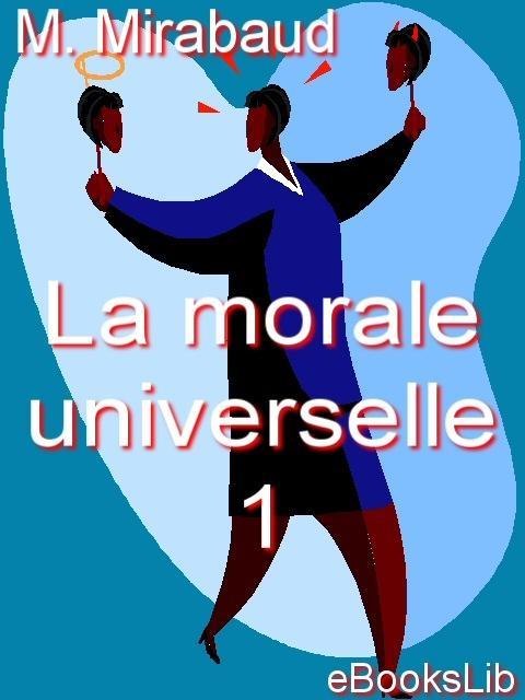 La morale universelle - 1 EB9781412122085