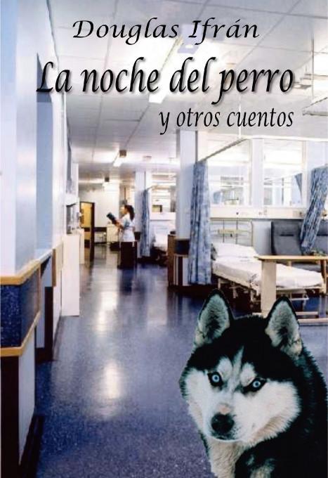 La noche del perro y otros cuentos EB9781412203265