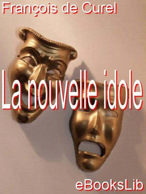 La nouvelle idole EB9781412172738